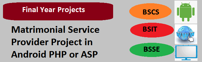 Matrimonial Service Provider Project in Android PHP or ASP
