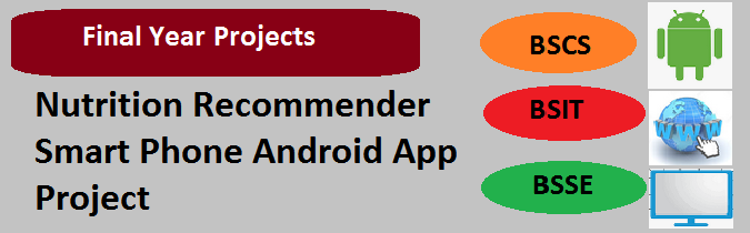 Nutrition Recommender Smart Phone Android App Project