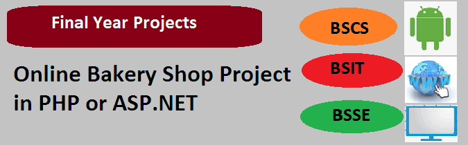 Online Bakery Shop Project in PHP or ASP.NET