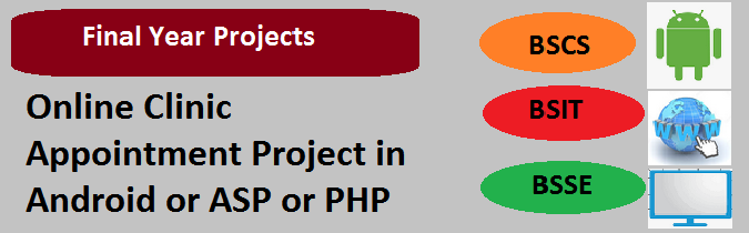 Online Clinic Appointment Project in Android or ASP or PHP