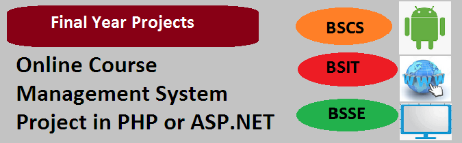 Online Course Management System Project in PHP or ASP.NET