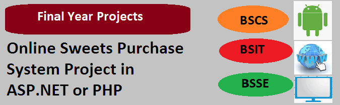 Online Sweets Purchase System Project in ASP.NET or PHP