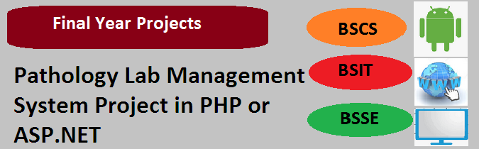 Pathology Lab Management System Project in PHP or ASP.NET