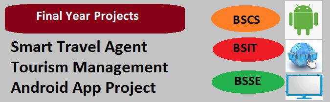 Smart Travel Agent Tourism Management Android App Project